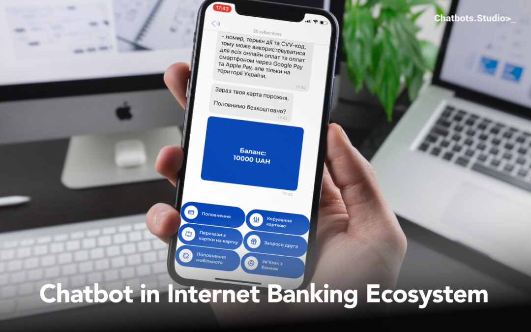 The Chatbot's Role In The Internet Banking Ecosystem